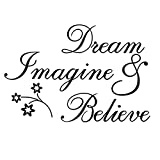 Dream Imagine and Believe Inspirational Wall Decal Quote Will Instantly Inspire You. Motivate Yourself with Positive Sayings Daily and Miracles Happen. Removable Vinyl Adhesive. Rolled NOT Folded.