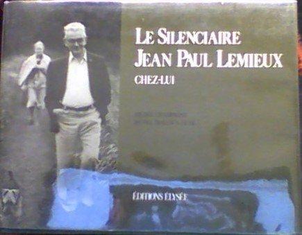 Le Silenciaire Jean Paul Lemieux chez-lui (French Edition) (Jean Paul Lemieux)