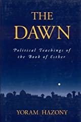 The Dawn: Political Teachings of the Book of Esther Hardcover