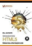 capa de Smashing HTML5: Técnicas para a Nova Geração da Web