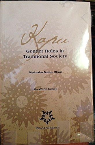 Kapu: Gender Roles in Traditional Society (Ka Wana Series)