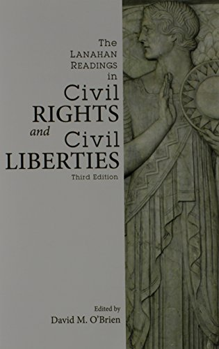 The Lanahan Readings in Civil Rights and Civil Liberties