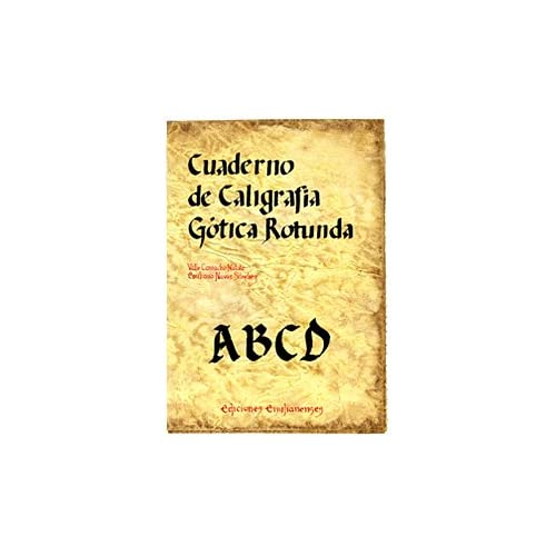 Cuaderno de caligrafía Gótica Rotunda (Escritorio Emilianense)