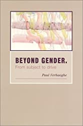 Beyond Gender: from Subject to Drive