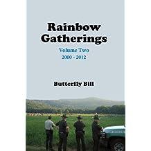 Rainbow Gatherings Volume Two