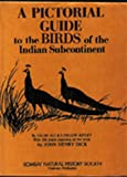 img - for A Pictorial Guide to the Birds of the Indian Subcontinent book / textbook / text book