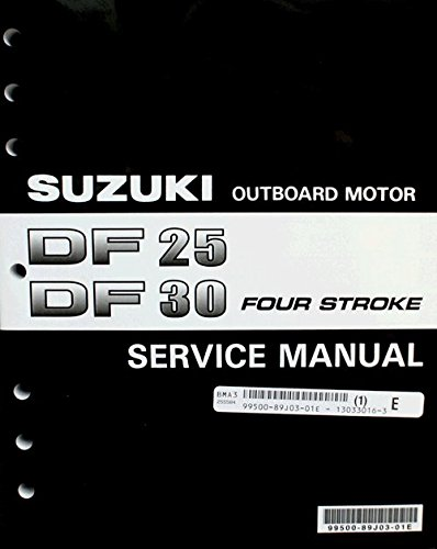Suzuki Outboard (99500-89J03-01E Genuine OEM Service Manual 4-Stroke 25-30 hp. 2000 Thru 2004