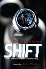 Shift: What it takes to finally reach families today -- digital version Kindle Edition