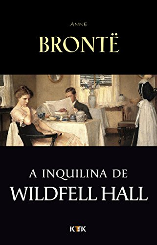 A Inquilina de Wildfell Hall