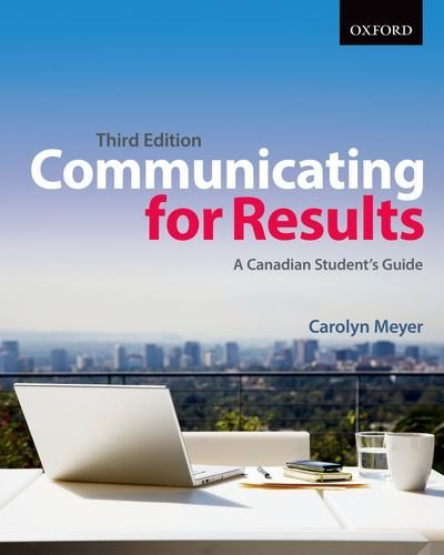 By Carolyn Meyer Communicating for Results: A Canadian Student's Guide (Third Edition) [Paperback]