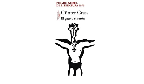 Amazon.com: El gato y el ratón (Trilogía de Danzig 2) (Spanish Edition) eBook: Günter Grass: Kindle Store