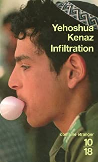 Infiltration par Yehoshua Kenaz