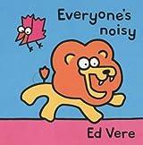 Everyone's Noisy (Tag-along Tales)