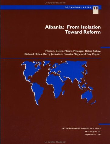 Albania, from Isolation Toward Reform (Occasional Paper (Intl Monetary Fund))