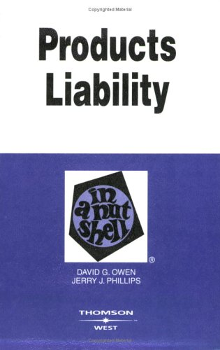 Products Liability in a Nutshell (Nutshell Series)