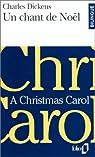 Un Chant De Noel / A Christmas Carol par Dickens