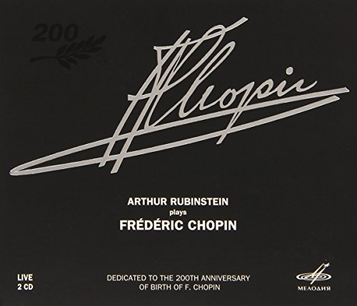 - Arthur Rubinstein Plays Frederic Chopin
