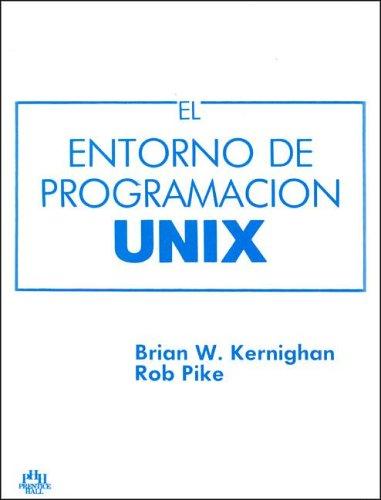 Unix Entorno de Programacion (Spanish Edition) by Prentice Hall