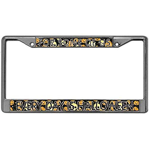 Aopengjianc Car License Plate Covers Quality Metal for Some of US Every Day is Halloween License Plate Frame Custom Stainless Steel 2 Holes Car License Tag Holder for US Vehicles -