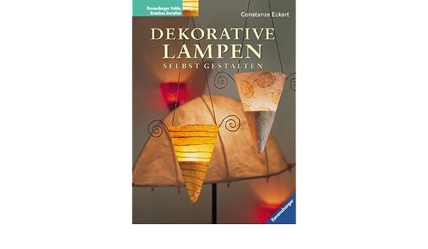 Dekorative Lampen Selbst Gestalten Constanze Eckert 9783332012330