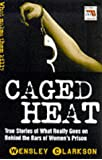 Caged Heat (Blake's True Crime Library)