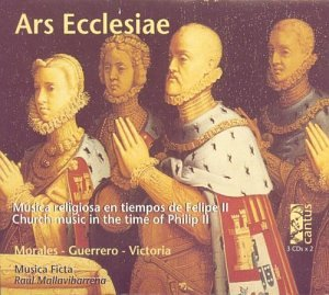 Ars Ecclesiae: Church Music in Time of Philip II