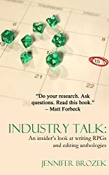 Industry Talk: An Insider's Look at Writing RPGs and Editing Anthologies