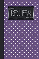 Recipes       Save all your favorite family recipes all in one place with this 120 pages blank recipe cookbook.       Each Page Can Track:                Recipe Name         Serving         Prep Time         Cook Time         Temperatu...