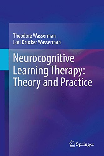 Neurocognitive Learning Therapy: Theory and Practice
