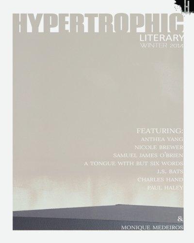 Hypertrophic Literary - Winter 2014 (Volume 1)