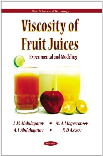 Viscosity of Fruit Juices: Experimental and Modeling (Food Science and Technology)