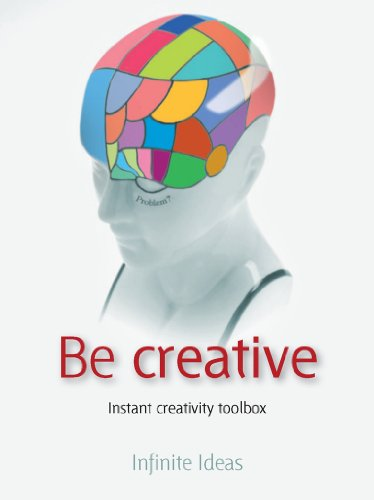 Be creative (Brilliant Little Ideas)