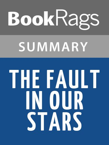 Summary & Study Guide The Fault in Our Stars by John Green (The Fault In Our Stars Chapter Summary)