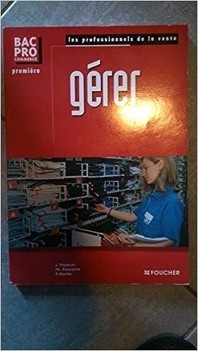 Lire en ligne Gérer, Bac pro commerce pdf