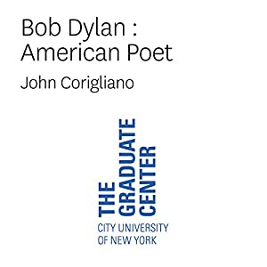 Bob Dylan: American Poet Speech