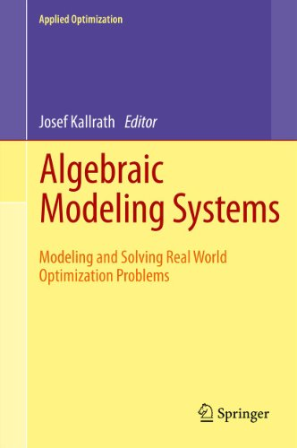 Download Algebraic Modeling Systems: 104 (Applied Optimization) Pdf