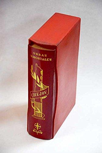 Obras inmortales. Novelas, teatro, cuentos: Anton Chejov ...