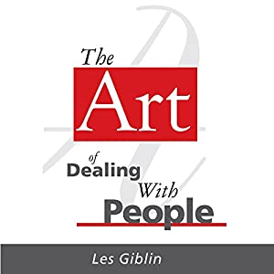 The Art of Dealing with People Hörbuch