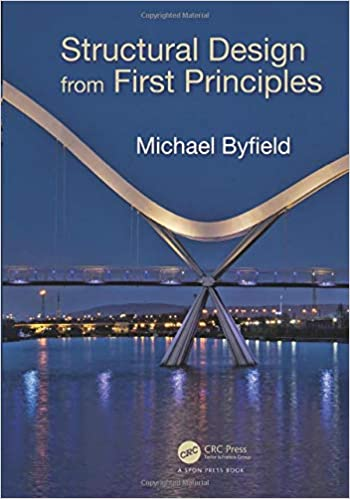 Structural Design From First Principles Byfield Michael 9781498741217 Amazon Com Books