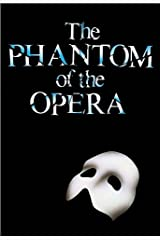 The Phantom of the Opera - Full Version [Annotated] (Literary Classics Collection Book 9) Kindle Edition