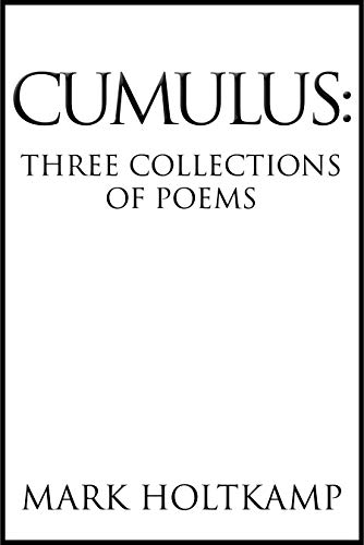 Cumulus: Three Collections of Poems