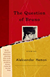 The Question of Bruno: Stories (Vintage International)
