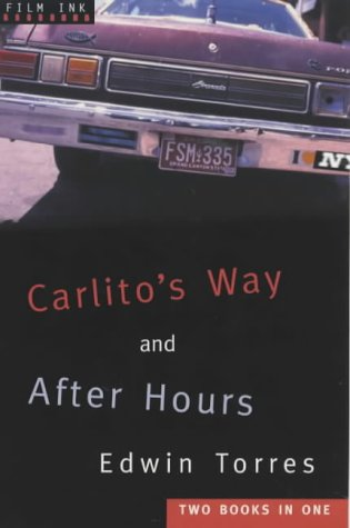 Read Online Carlito's Way and After Hours (Film Ink) PDF