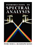 Introduction to Spectral Analysis 9780132584197