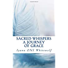 Sacred Whispers: A Journey of Grace
