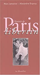 Histoire(s) du Paris libertin