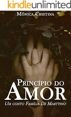 Princípio de Amor: Um conto da família De Marttino