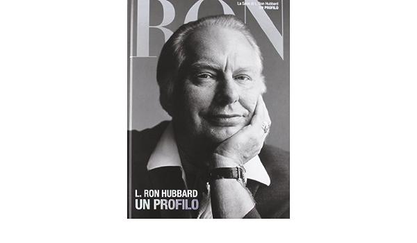 L. Ron Hubbard: un profilo (Serie di L. Ron Hubbard): Amazon ...