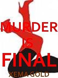 Murder is Final (La Femme Malone)