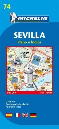 Sevilla - Michelin City Plan 74: City Plans (Planos Michelin)